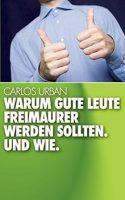 Buchtip: Warum gute Leute Freimaurer werden sollten von Carlos Urban (BoD Verlag)